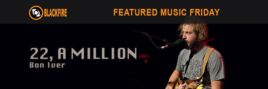 """Music Review: Bon Iver, """"22, A Million"""""""