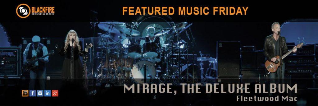 """Music Review: Fleetwood Mac, """"Mirage, The Deluxe Album"""""""