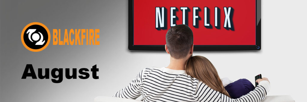 New to Netflix in August