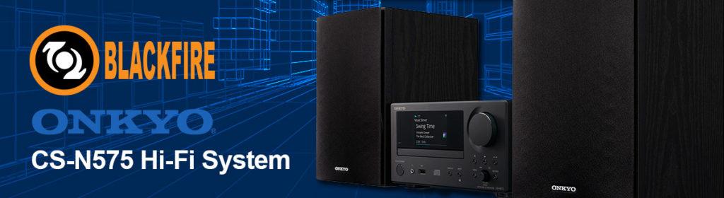 Onkyo Announces the CS-N575 Hi-Fi System Featuring Blackfire